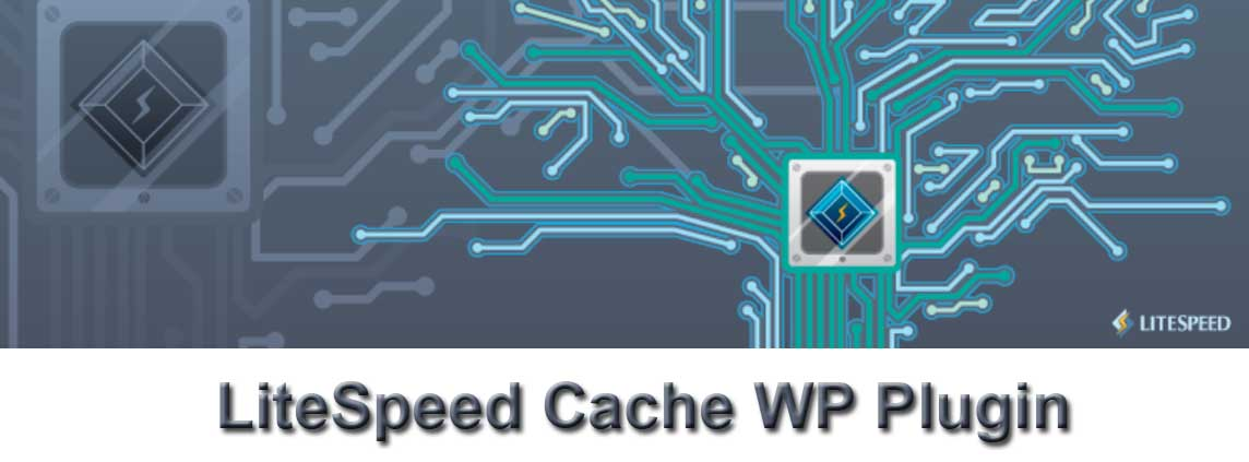 Best WP Cache Plugin WordPress Acceleration with LiteSpeed Cache